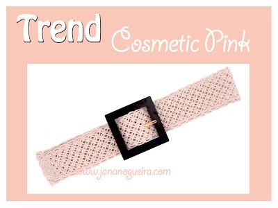 Tendência - Cosmetic Pink