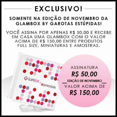 https://www.glambox.com.br/?utm_source=Blog+Jana+Nogueira&utm_medium=Publipost&utm_content=GB+Sales&utm_campaign=Assinaturas+Novembro+-+30/10/13