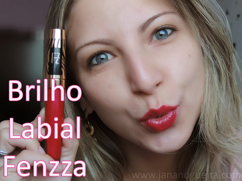 Batom do dia : Brilho Labial Fenzza