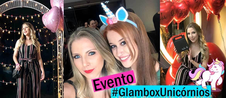 VLOG Evento Glambox Unicórnios + Recebidos