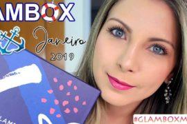 Minha Glambox Janeiro 2019 #GlamboxMarinheira + Cupom de desconto